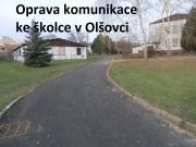 Oprava komunikace ke školce v Olšovci