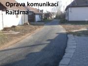 Oprava komunikací Raitárna