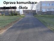 Oprava komunikace - Kasárna - škola