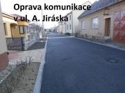 Oprava komunikace - ul. A. Jiráska